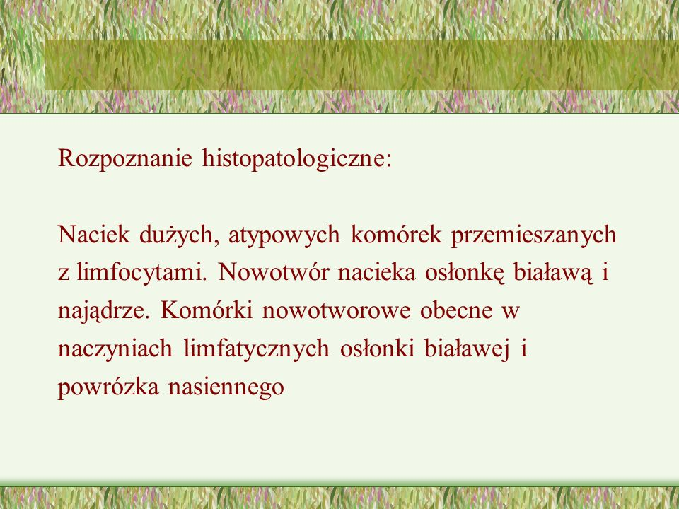 Rozpoznanie histopatologiczne: