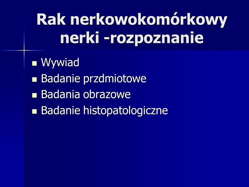Rak nerkowokomórkowy nerki -rozpoznanie