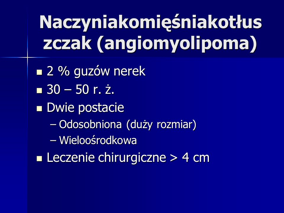 Naczyniakomięśniakotłuszczak (angiomyolipoma)
