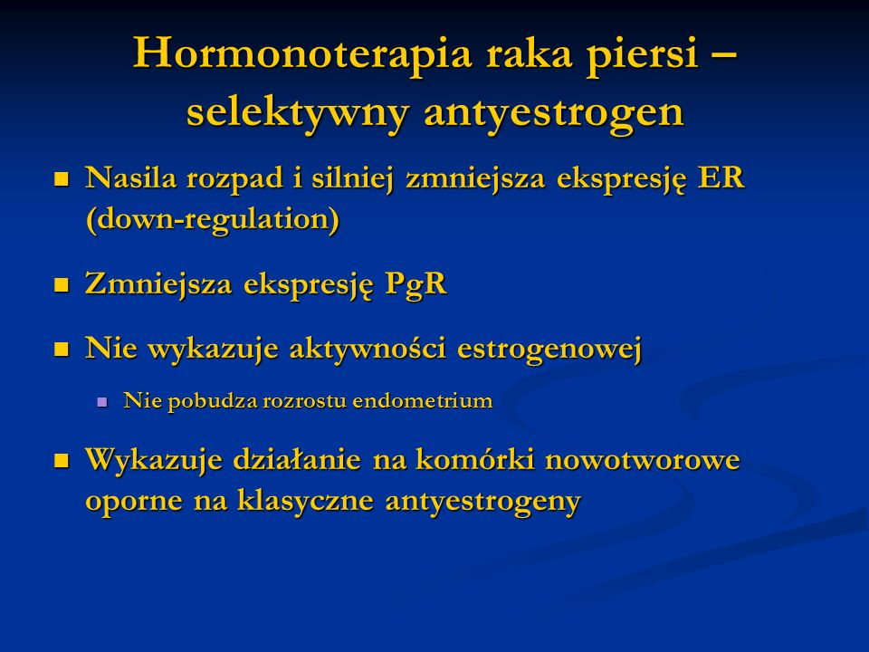 Hormonoterapia raka piersi – selektywny antyestrogen