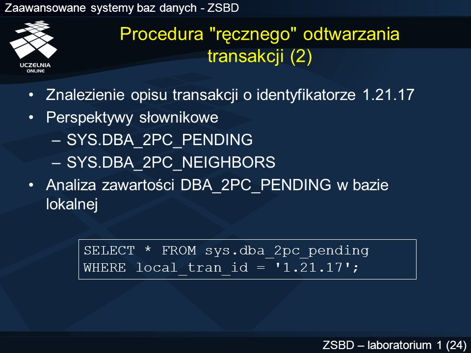 Procedura ręcznego odtwarzania transakcji (2)