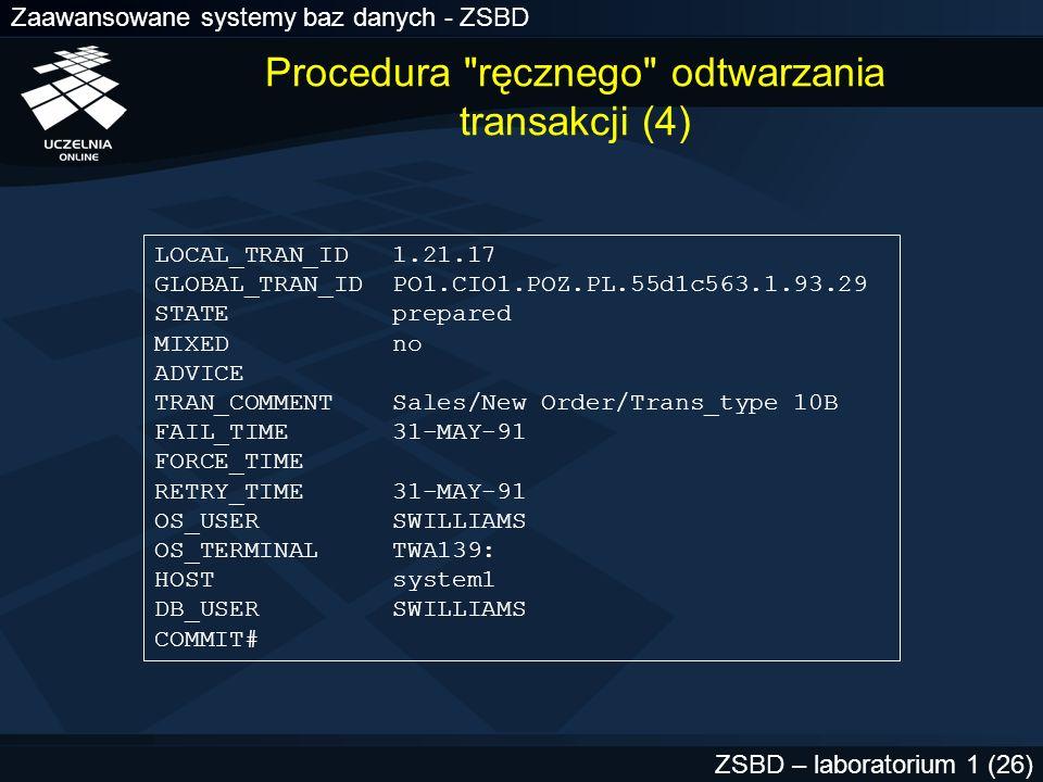 Procedura ręcznego odtwarzania transakcji (4)