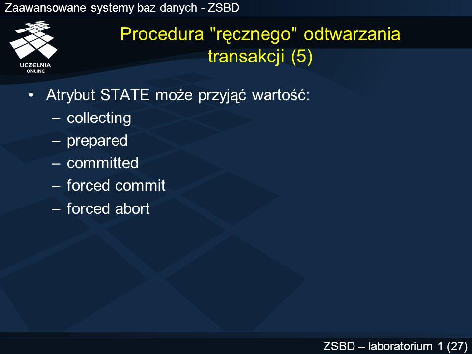 Procedura ręcznego odtwarzania transakcji (5)