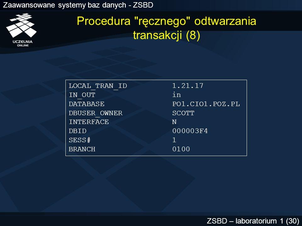 Procedura ręcznego odtwarzania transakcji (8)