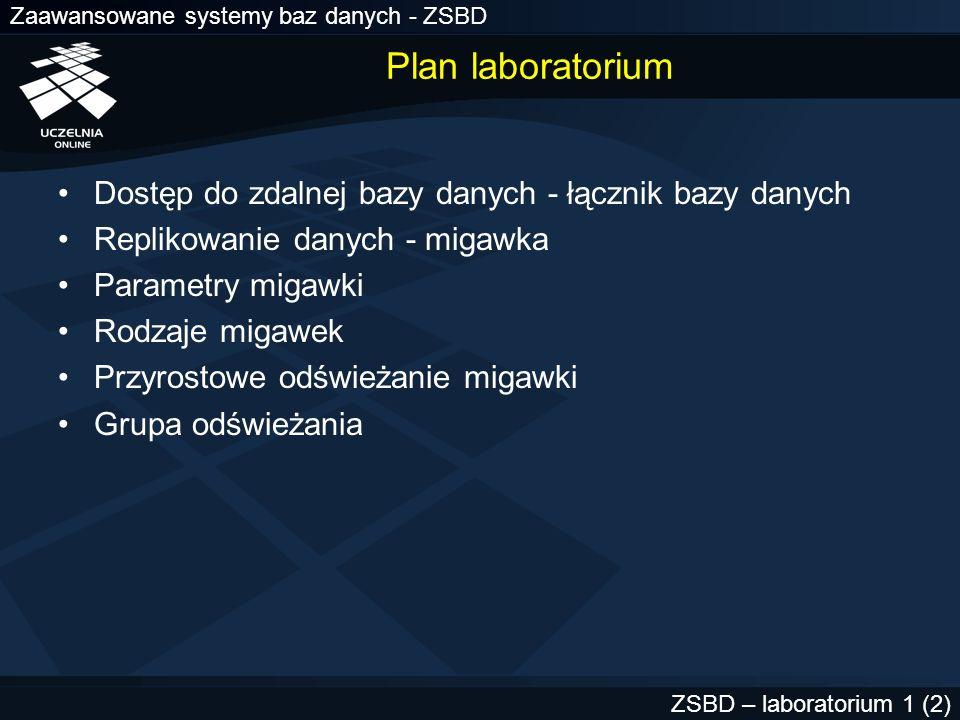 Plan laboratorium Dostęp do zdalnej bazy danych - łącznik bazy danych