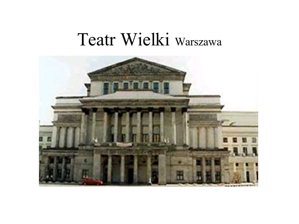 Teatr Wielki Warszawa Teatr Wielki