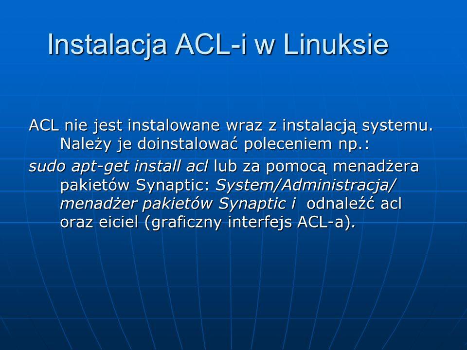 Instalacja ACL-i w Linuksie