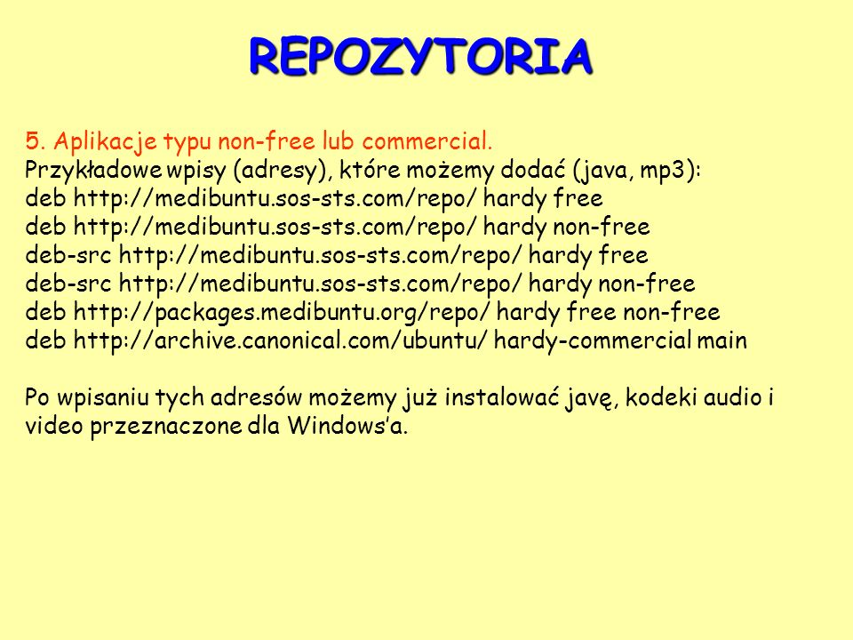 REPOZYTORIA 5. Aplikacje typu non-free lub commercial.