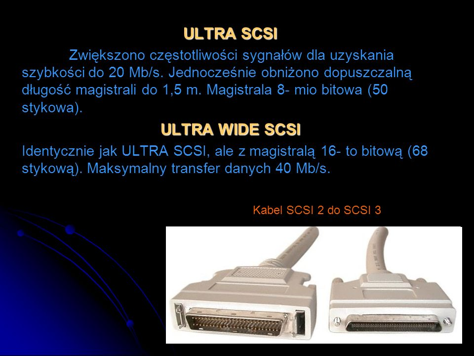 ULTRA SCSI ULTRA WIDE SCSI