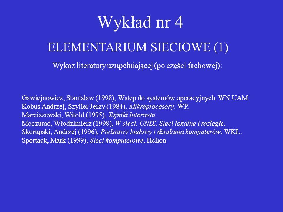 Wykład nr 4 ELEMENTARIUM SIECIOWE (1)