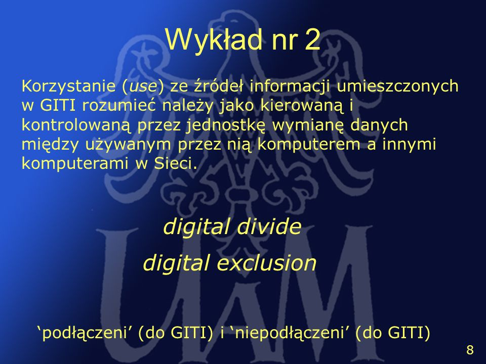 Wykład nr 2 digital divide digital exclusion