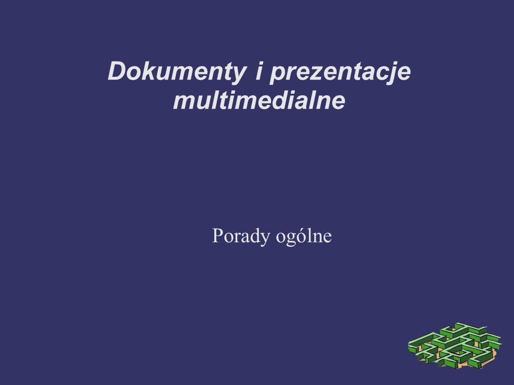 Dokumenty i prezentacje multimedialne