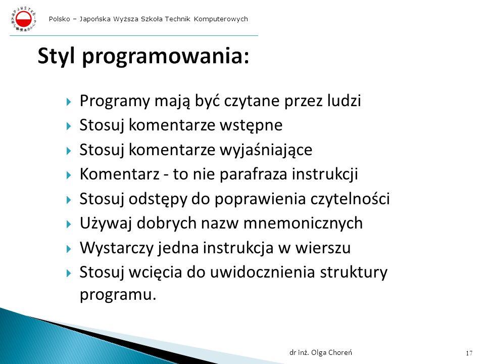 Styl programowania: Programy mają być czytane przez ludzi