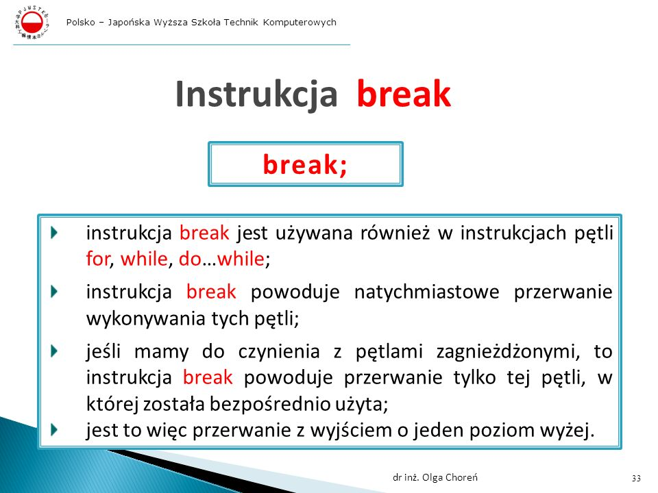 Instrukcja break break;