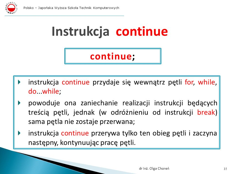 Instrukcja continue continue;