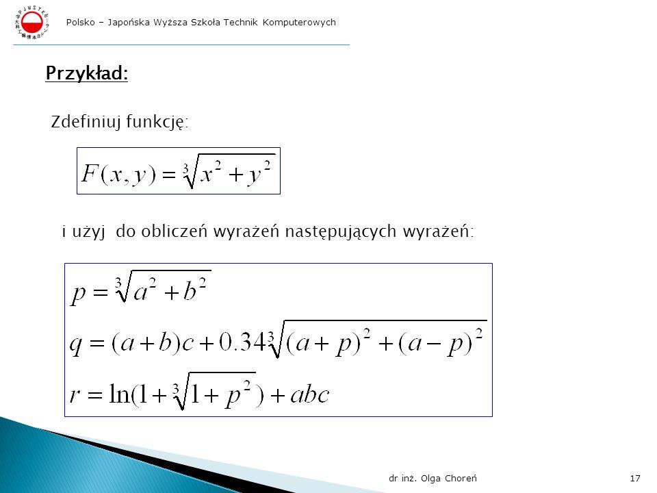 Przykład: Zdefiniuj funkcję: