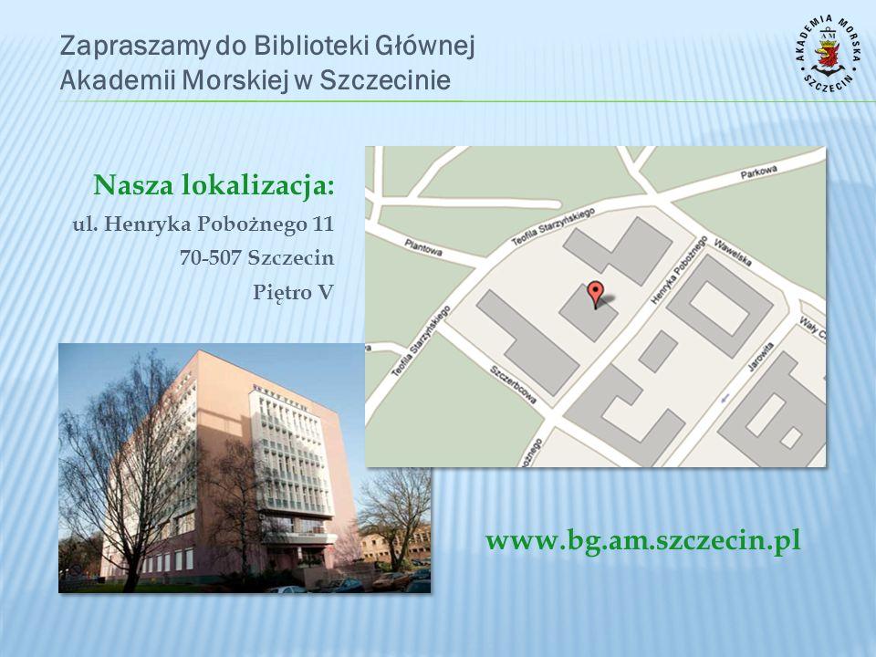 Zapraszamy do Biblioteki Głównej Akademii Morskiej w Szczecinie
