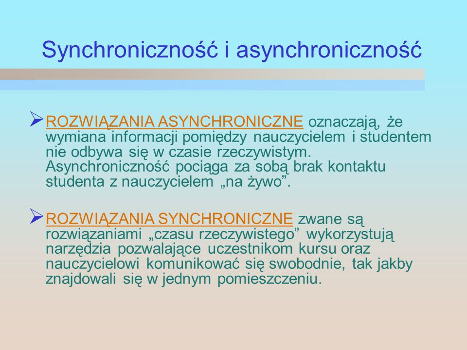 Synchroniczność i asynchroniczność