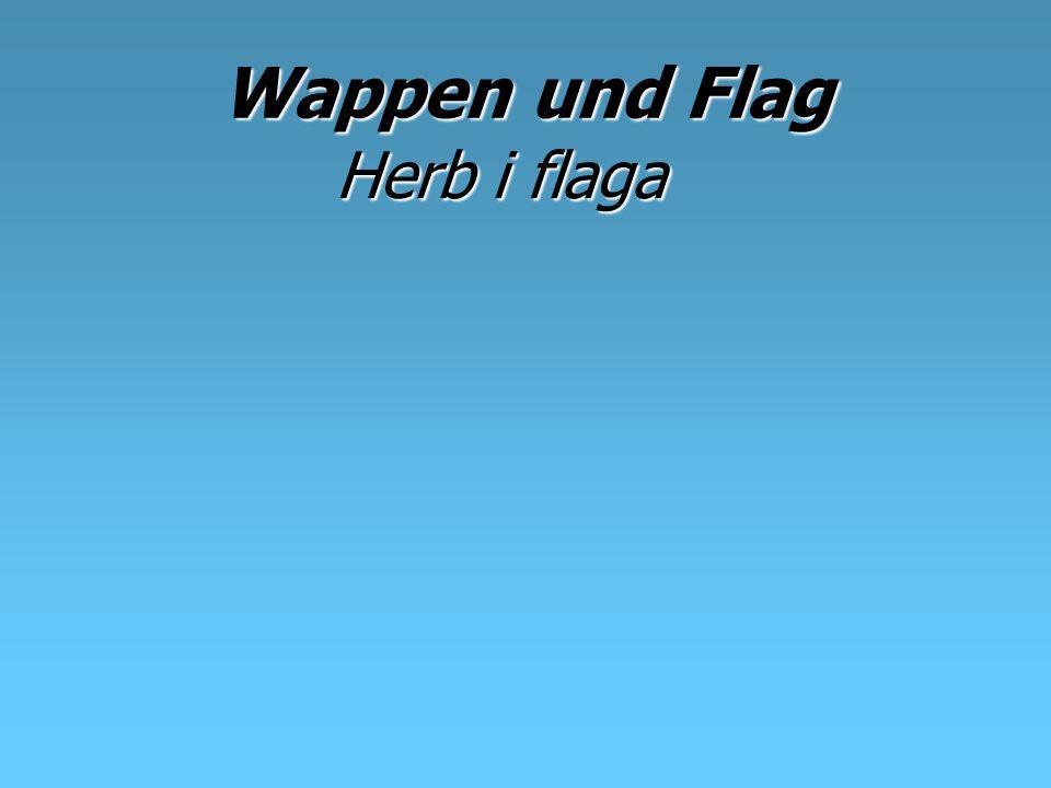 Wappen und Flag Herb i flaga