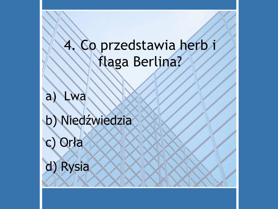 4. Co przedstawia herb i flaga Berlina