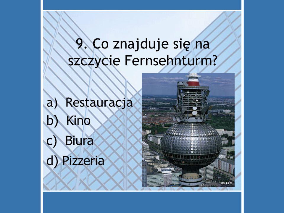 9. Co znajduje się na szczycie Fernsehnturm