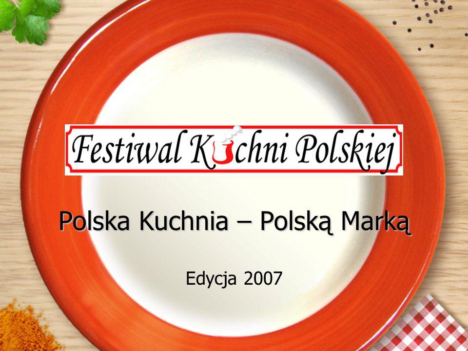 Polska Kuchnia – Polską Marką Edycja 2007
