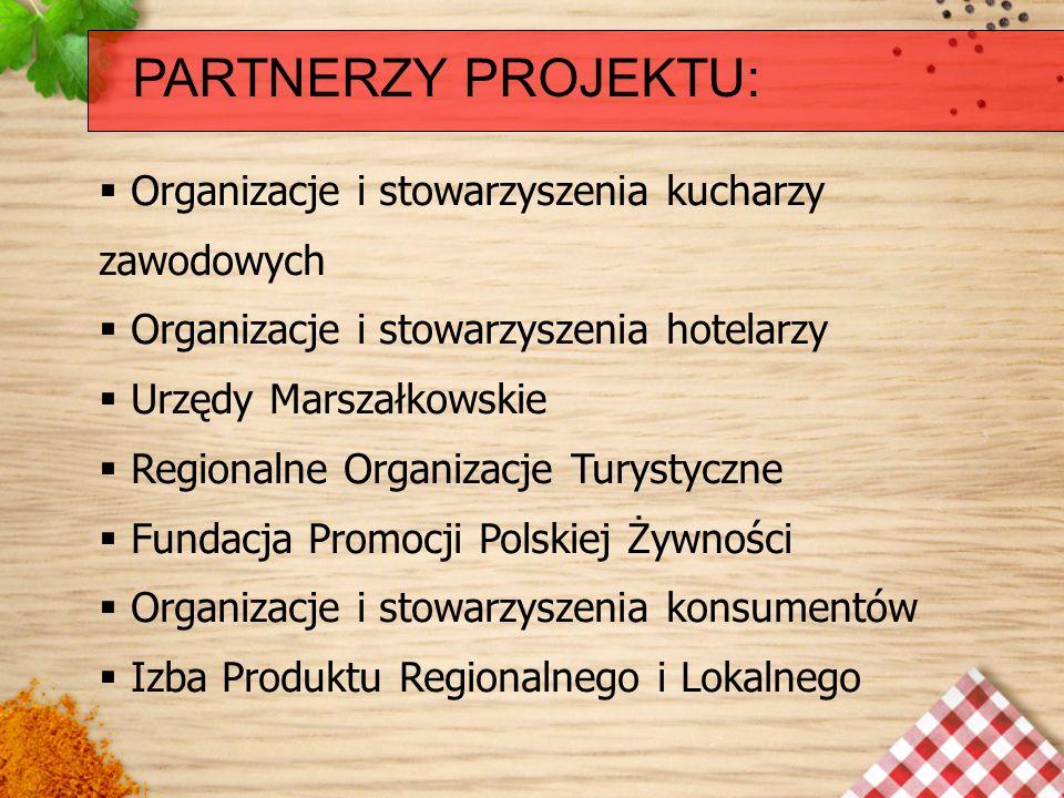 PARTNERZY PROJEKTU: Organizacje i stowarzyszenia kucharzy zawodowych