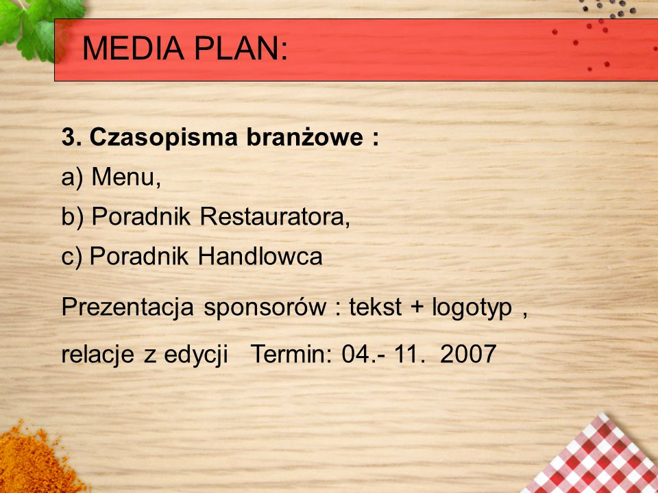 MEDIA PLAN: 3. Czasopisma branżowe : a) Menu,