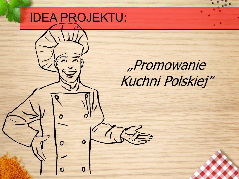 """""""Promowanie Kuchni Polskiej"""