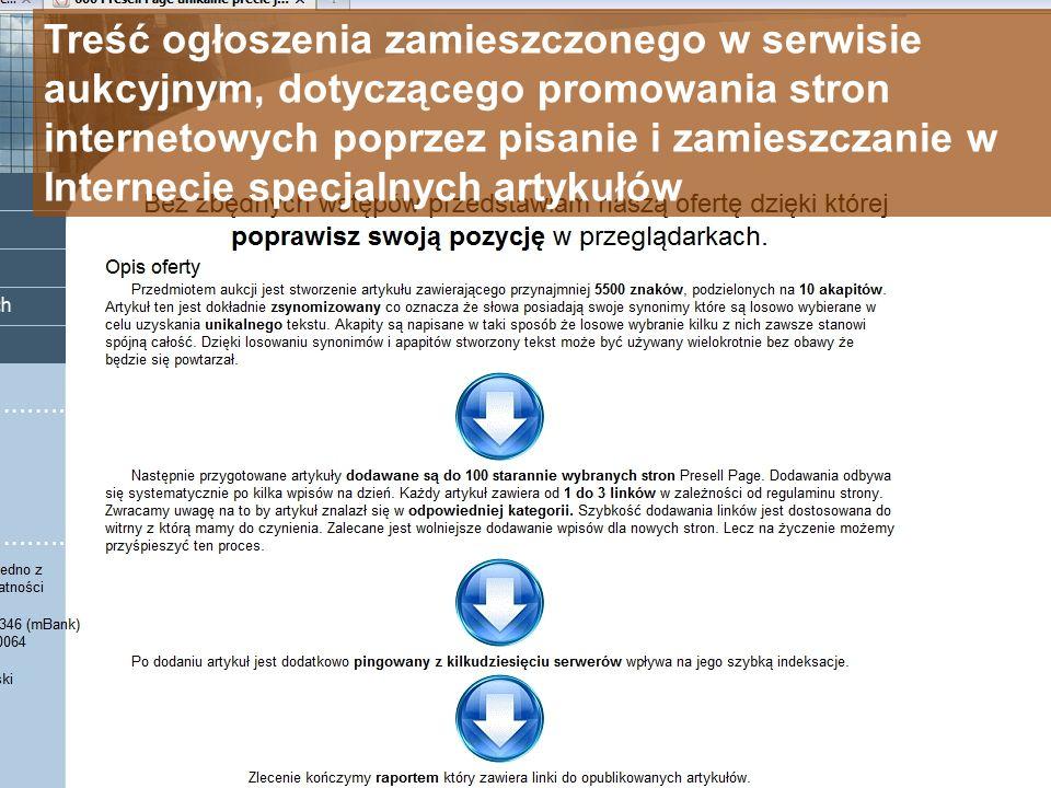 Treść ogłoszenia zamieszczonego w serwisie aukcyjnym, dotyczącego promowania stron internetowych poprzez pisanie i zamieszczanie w Internecie specjalnych artykułów
