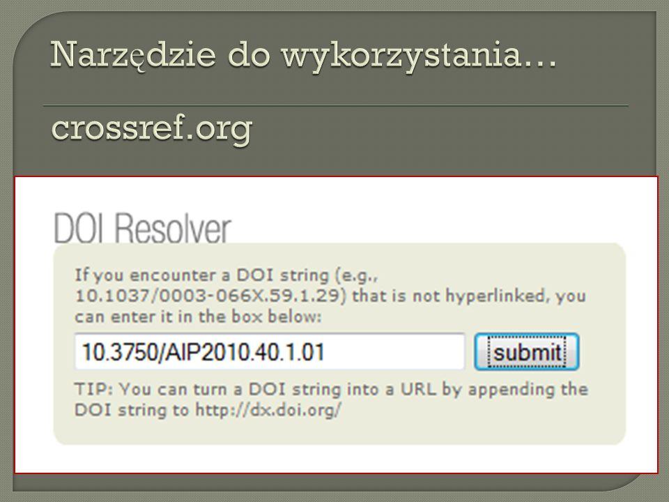 Narzędzie do wykorzystania… crossref.org