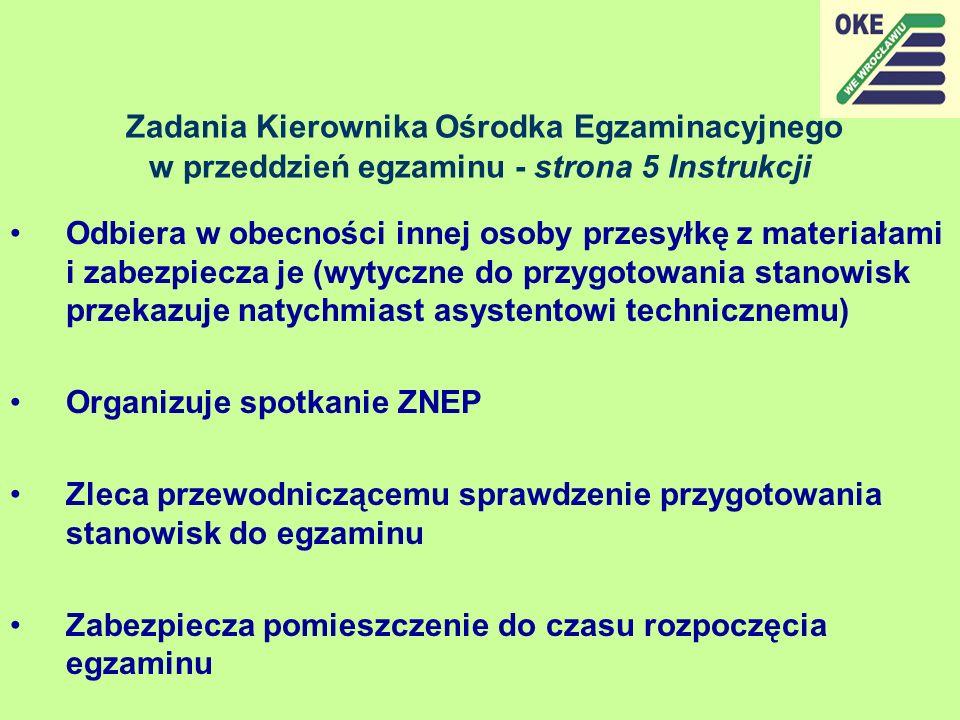Zadania Kierownika Ośrodka Egzaminacyjnego w przeddzień egzaminu - strona 5 Instrukcji