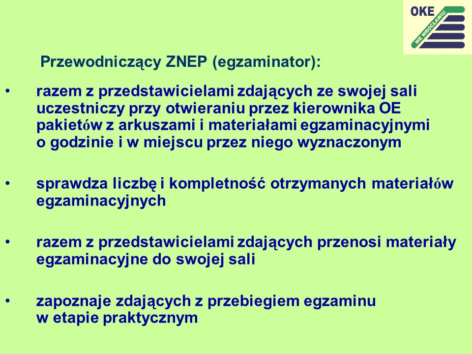 Przewodniczący ZNEP (egzaminator):