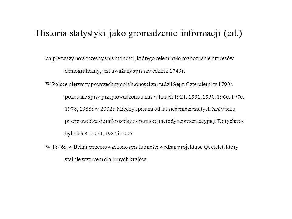 Historia statystyki jako gromadzenie informacji (cd.)