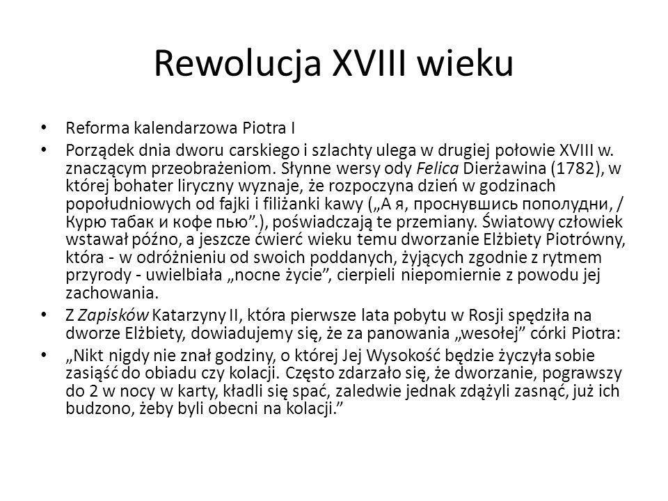 Rewolucja XVIII wieku Reforma kalendarzowa Piotra I