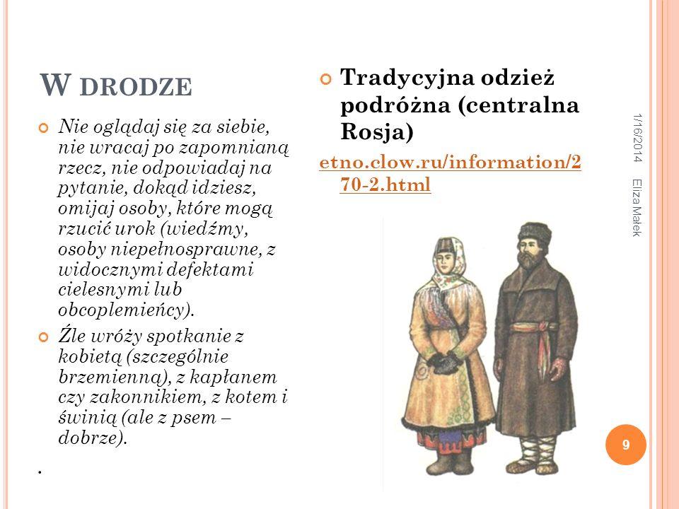 W drodze Tradycyjna odzież podróżna (centralna Rosja) .