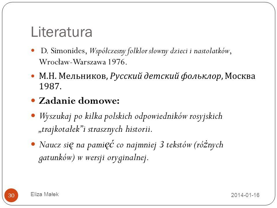 Literatura Zadanie domowe: