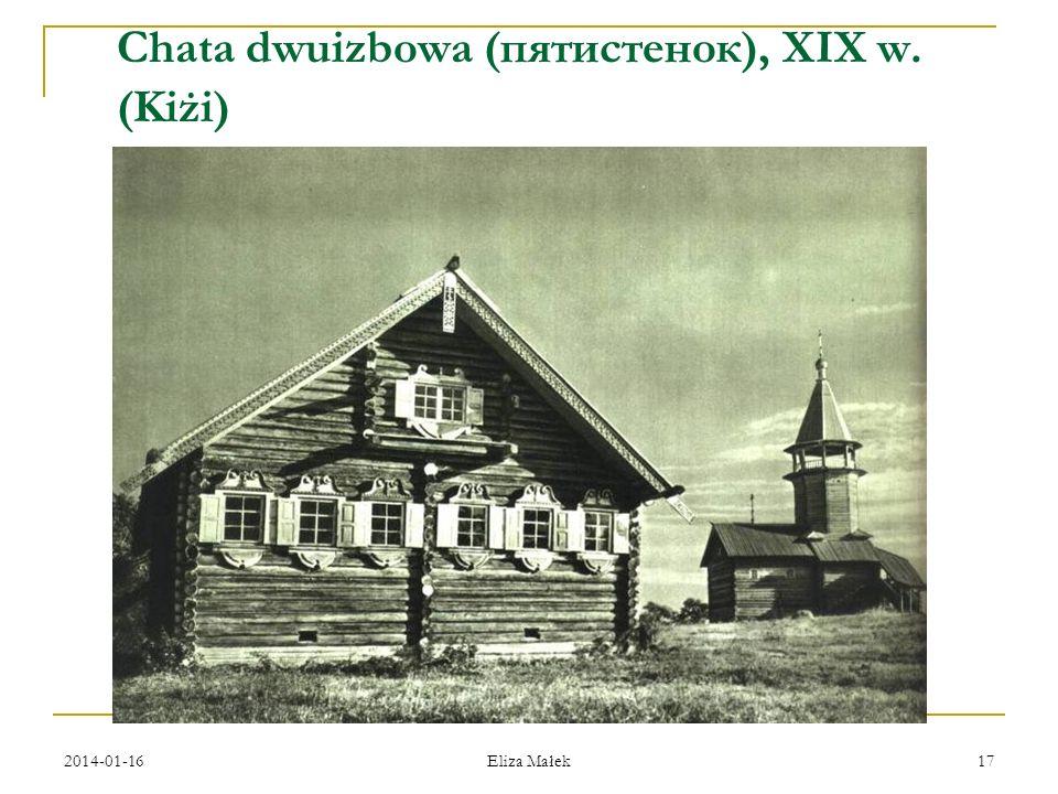 Chata dwuizbowa (пятистенок), XIX w. (Kiżi)