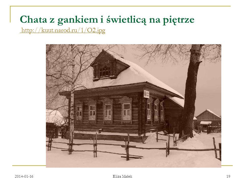 Chata z gankiem i świetlicą na piętrze http://kuut.narod.ru/1/O2.jpg