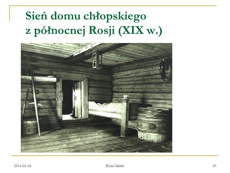 Sień domu chłopskiego z północnej Rosji (XIX w.)