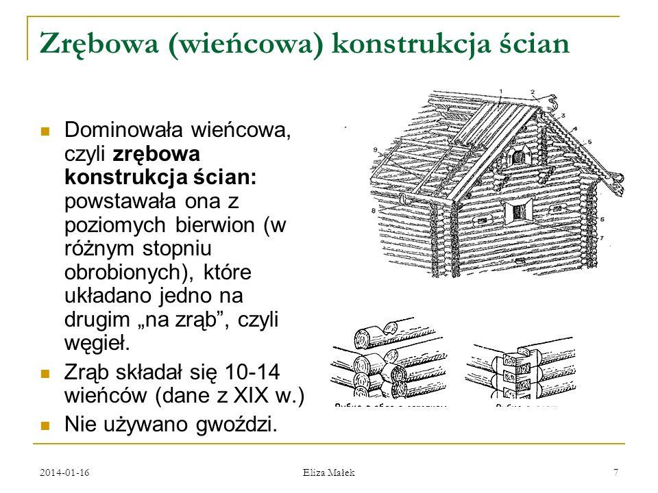 Zrębowa (wieńcowa) konstrukcja ścian