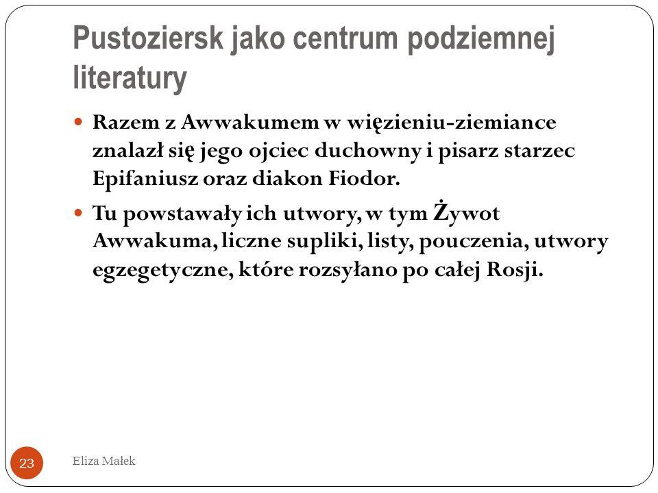 Pustoziersk jako centrum podziemnej literatury