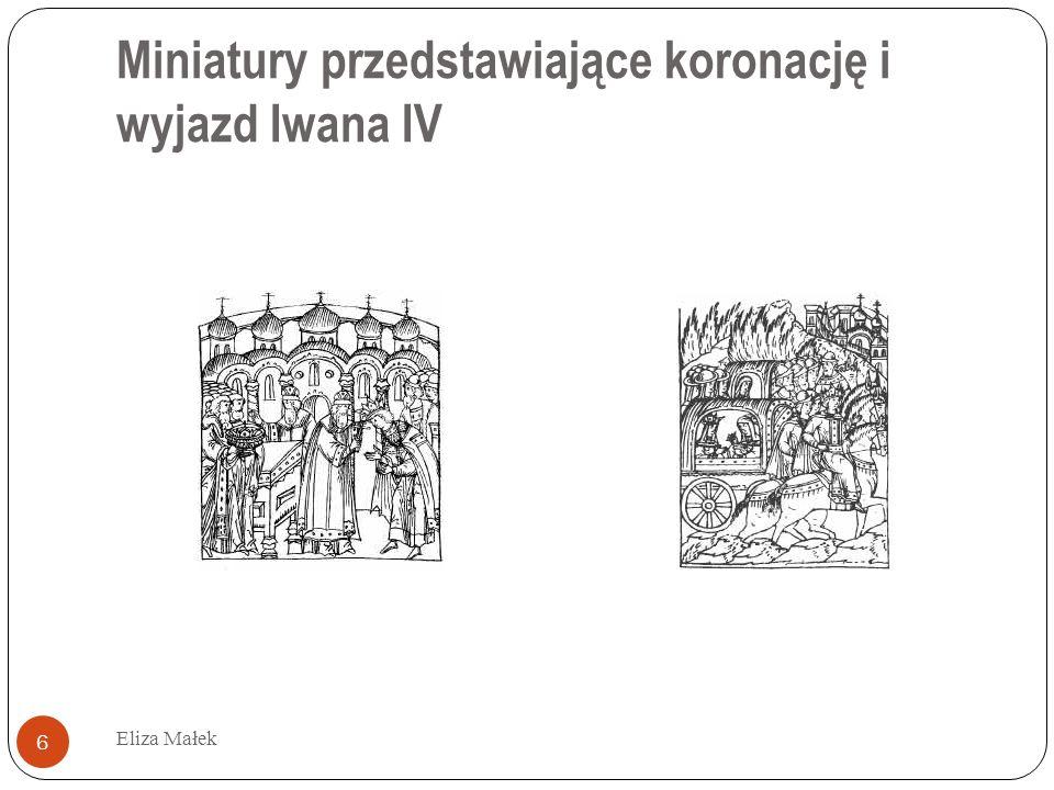 Miniatury przedstawiające koronację i wyjazd Iwana IV