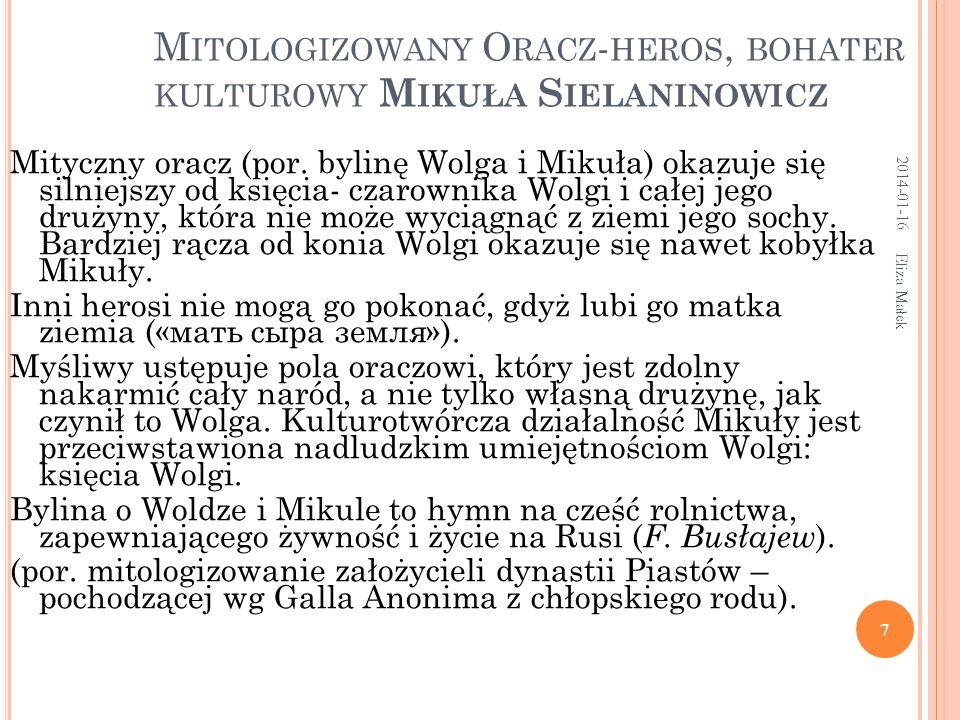Mitologizowany Oracz-heros, bohater kulturowy Mikuła Sielaninowicz
