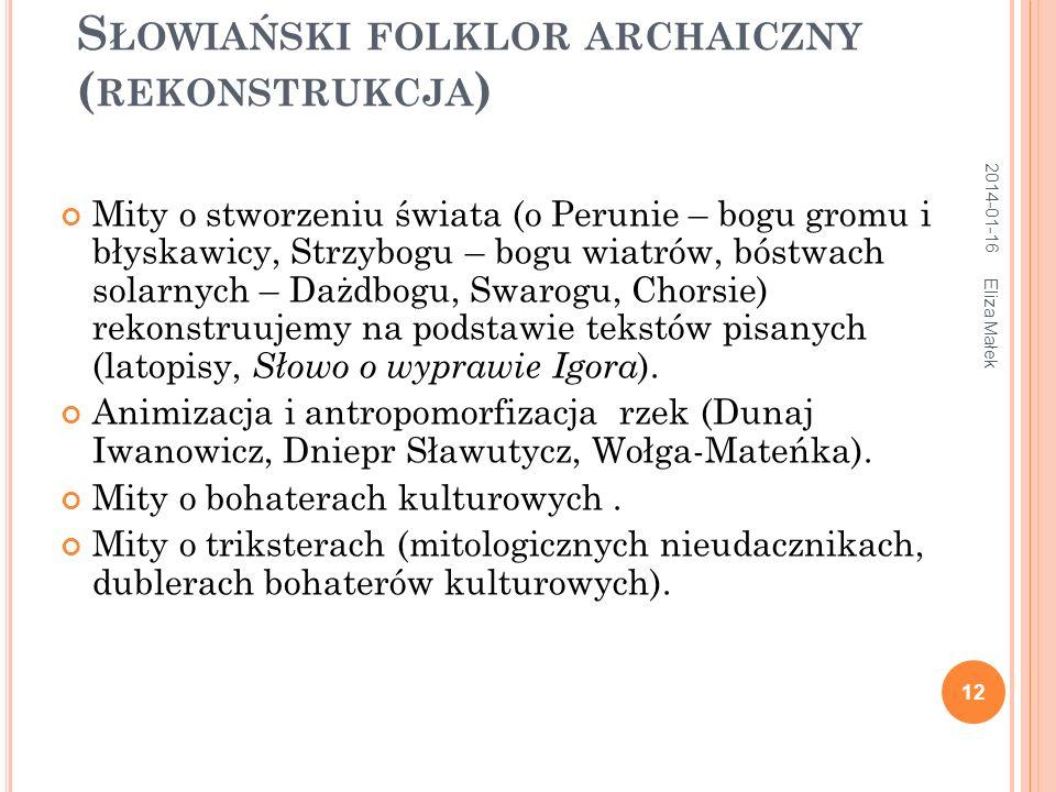 Słowiański folklor archaiczny (rekonstrukcja)