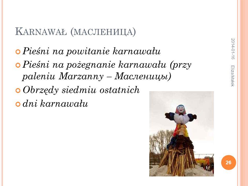 Karnawał (масленица) Pieśni na powitanie karnawału