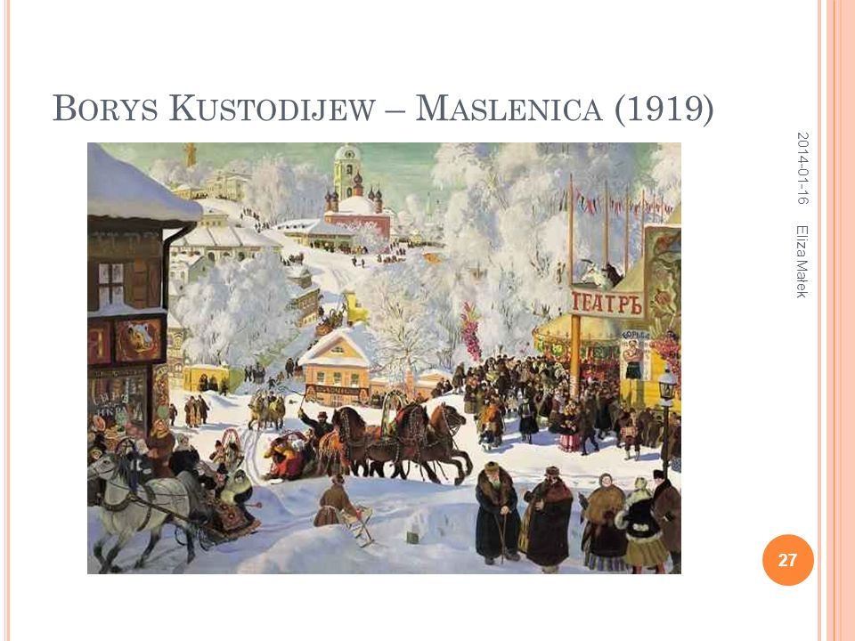 Borys Kustodijew – Maslenica (1919)