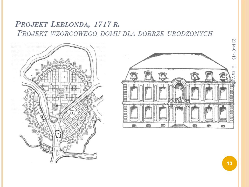 Projekt Leblonda, 1717 r. Projekt wzorcowego domu dla dobrze urodzonych