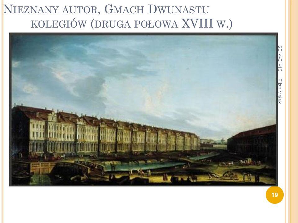 Nieznany autor, Gmach Dwunastu kolegiów (druga połowa XVIII w.)