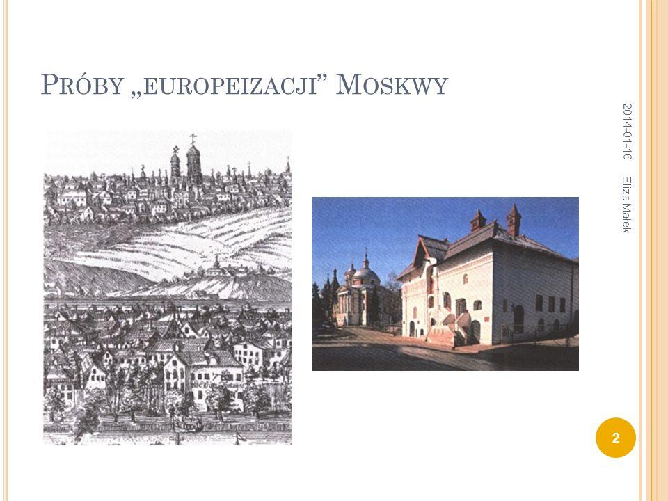 """Próby """"europeizacji Moskwy"""
